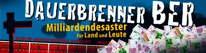 Dauerbrenner-Milliardendesaster-BER